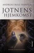 """""""Jotnens hjemkomst roman"""" av Andreas Bull-Hansen"""