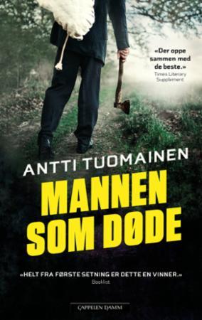"""""""Mannen som døde"""" av Antti Tuomainen"""