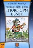 """""""Tusenkunstneren Thorbjørn Egner"""" av Marianne Viermyr"""
