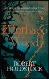 """Mythago wood"" av Robert Holdstock"
