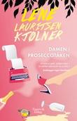 """""""Damen i proseccotåken - en kriminalroman"""" av Lene Lauritsen Kjølner"""