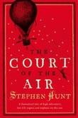"""""""The court of the air"""" av Stephen Hunt"""