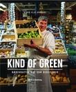 """""""Kind of green bærekraftig mat som begeistrer"""" av Bjørn Olav Nordahl"""