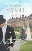 """""""Sommeren på Oaktree Manor"""" av Katrine Wessel-Aas"""