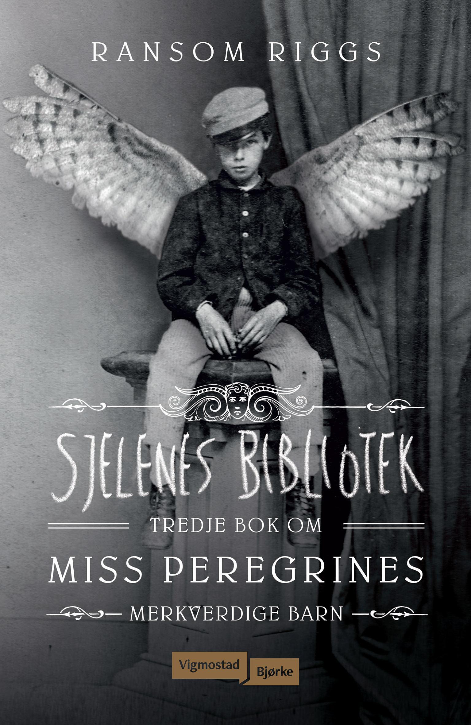 """""""Sjelenes bibliotek - tredje bok om Miss Peregrines merkverdige barn"""" av Ransom Riggs"""
