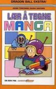 """""""Manga - lær å tegne manga"""" av Akira Toriyama"""