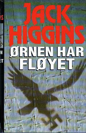 """""""Ørnen har fløyet"""" av Jack Higgins"""