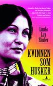 """""""Kvinnen som husker"""" av Linda Lay Shuler"""