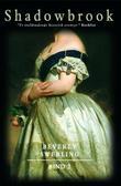 """""""Shadowbrook 2 - en roman om kjærlighet, krig og Amerikas tilblivelse"""" av Beverly Swerling"""