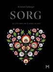 """""""Sorg - ei lita bok om å være lei seg"""" av Kristian Fjellanger"""