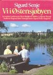 """""""Vi i Østensjøbyen - en rundtur"""" av Sigurd Senje"""