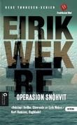 """""""Operasjon Snøhvit spenningsroman"""" av Eirik Wekre"""