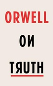 """Orwell on truth"" av George Orwell"