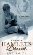 """""""Hamlet's dresser - a memoir"""" av Bob Smith"""