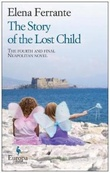 """The story of the lost child"" av Elena Ferrante"