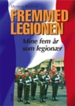 """""""Fremmedlegionen - mine fem år som legionær"""" av Øystein Paulsen"""