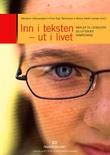 """""""Inn i teksten - ut i livet - nøkler til leseglede og litterær kompetanse"""" av Marianne Lillesvangstu"""