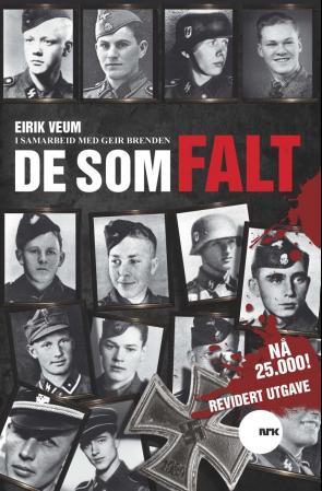 """""""De som falt - nordmenn drept i tysk krigstjeneste"""" av Eirik Veum"""
