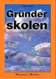 """""""Gründerskolen"""" av Kjetil Bøhn"""