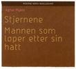 """""""Stjernene ; Mannen som løper etter sin hatt"""" av Agnar Mykle"""