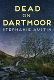 """Dead on Dartmoor - The Devon Mysteries #2"" av Stephanie Austin"