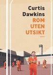 """""""Rom uten utsikt"""" av Curtis Dawkins"""