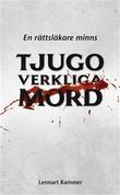 """""""Tjugo verkliga mord - en rättsläkare minns"""" av Lennart Rammer"""