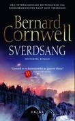 """""""Sverdsang historisk roman"""" av Bernard Cornwell"""
