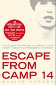 """Escape from camp 14 - one man's remarkable odyssey from north korea to freedom in the west"" av Blaine Harden"