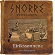 """""""Eirikssønnene"""" av Snorre Sturlason"""