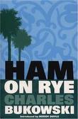 """Ham on rye"" av Charles Bukowski"