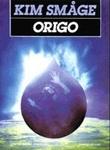"""""""Origo"""" av Kim Småge"""