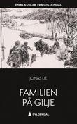 """""""Familien på Gilje - et interiør fra førtiårene"""" av Jonas Lie"""