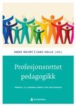 """""""Profesjonsrettet pedagogikk - innspill til læreres arbeid for inkludering"""" av Anne Nevøy"""
