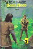 """""""Robin Hood"""" av John O. Ericsson"""