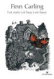 """""""I et rom i et hus i en have"""" av Finn Carling"""