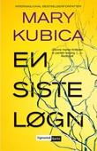 """""""En siste løgn"""" av Mary Kubica"""