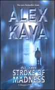 """""""At the Stroke of Madness (STP - Mira)"""" av Alex Kava"""
