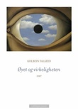 """""""Øyet og virkeligheten - dikt"""" av Kolbein Falkeid"""