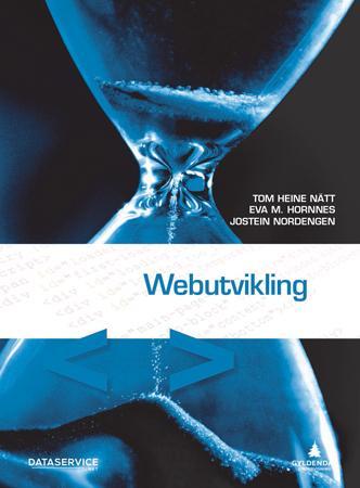 """""""Webutvikling"""" av Tom Heine Nätt"""