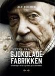 """""""Gutten fra sjokoladefabrikken - erindringer om liv og lukter på Grünerløkka"""" av Alf Folmer"""