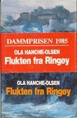 """""""Flukten fra Ringøy"""" av Ola Hanche-Olsen"""