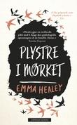 """""""Plystre i mørket"""" av Emma Healey"""