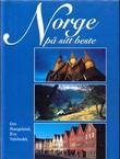 """""""Norge på sitt beste en opplevelsesguide"""" av Gro Stangeland"""
