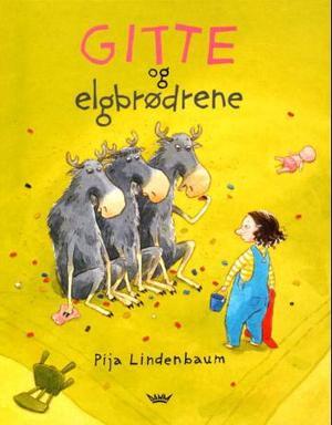 """""""Gitte og elgbrødrene"""" av Pija Lindenbaum"""