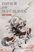 """Emperor of the eight islands"" av Lian Hearn"