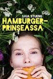 """""""Hamburgerprinseassa"""" av Saia Stueng"""