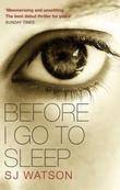 """""""Before I go to sleep"""" av S.J. Watson"""