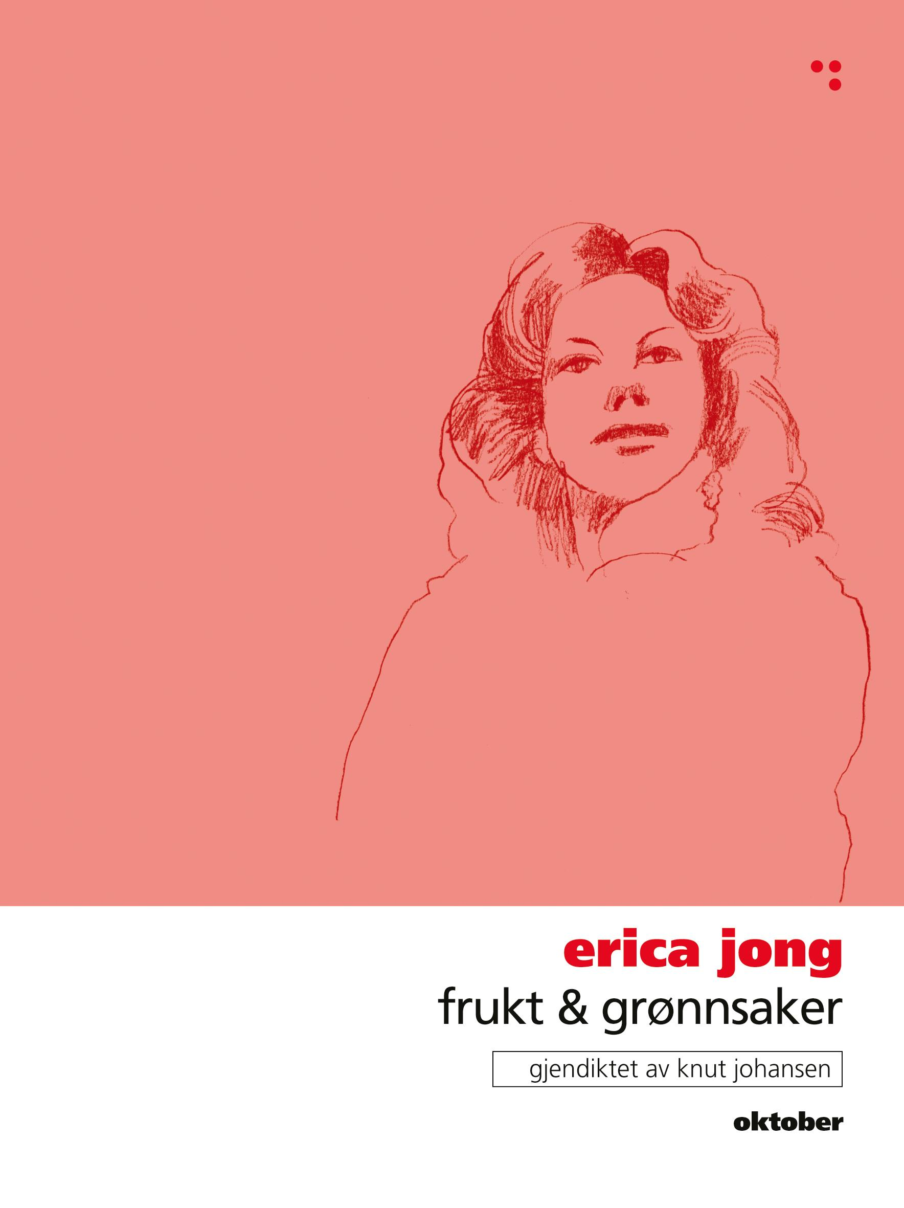 """""""Frukt & grønnsaker"""" av Erica Jong"""
