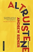 """""""Altruistene"""" av Andrew Ridker"""